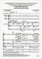 Karl Jenkins: For The Fallen/カール・ジェンキンス: フォー・ザ・フォールン. For 混声四部合唱(SATB), オルガン伴奏, 合唱