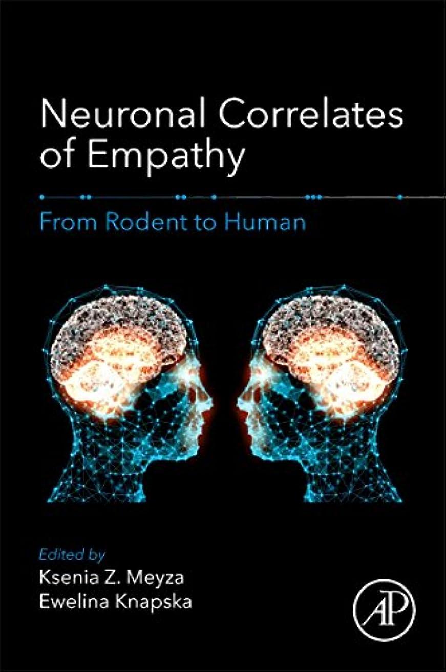 モトリー飾り羽敬Neuronal Correlates of Empathy: From Rodent to Human