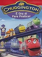 Chuggington - E' Ora Di Fare Pratica! [Italian Edition]