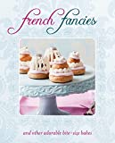 French Fancies: and other adorable bite-size bakes (Cookery)