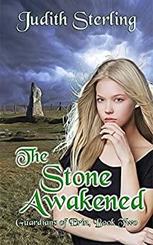 The Stone Awakened (Guardians of Erin Book 2) by [Sterling, Judith]