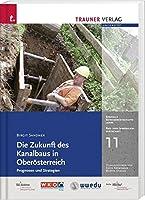 Die Zukunft des Kanalbaus in Oberoesterreich