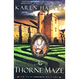 The Thorne Maze: An Elizabeth I Mystery