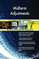 Midterm Adjustments A Complete Guide - 2019 Edition