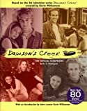 Dawson's Creek: The Official Scrapbook