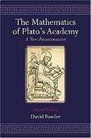 The Mathematics of Plato's Academy: A New Reconstruction