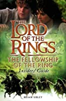 The Lord of the Rings: The Fellowship of the Ring, Insider's Guide