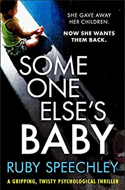 Someone Else's Baby: A gripping, twisty psychological thriller