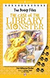 The Case of the Library Monster (The Buddy Files, 5)