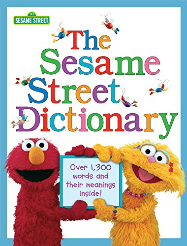 The Sesame Street Dictionary (Sesame Street): Over 1,300 Words and Their Meanings Inside!の詳細を見る