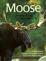 Moose: Behavior, Ecology, Conservation