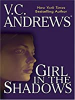 Girl in the Shadows (Shadows Series)