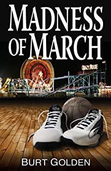 Madness of March (a mystery novel) by [Golden, Burt]