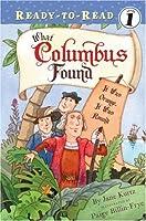 What Columbus Found: It Was Orange, It Was Round (Ready-To-Read)
