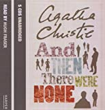And Then There Were None: Complete & Unabridged