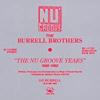 The Nu Groove Years 1988 - 1992 by The Burrell Brothers (2012-03-14)