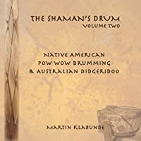 Vol. 2-Shaman's Drum