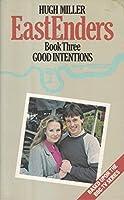 The Eastenders: Good Intentions Bk. 3 (EastEnders S.)