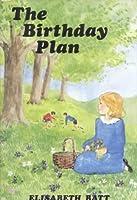The Birthday Plan (Junior Gateway Books)