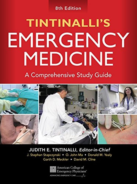 ヒロイックデンプシー陸軍Tintinalli's Emergency Medicine: A Comprehensive Study Guide, 8th edition (English Edition)