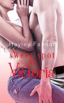 Sweet Spot for Victoria (Men of Baseball Book 4) by [Faiman, Hayley]