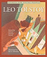 Leo Tolstoy: Stories for Young People