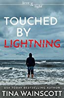 Touched by Lightning (Love and Light)