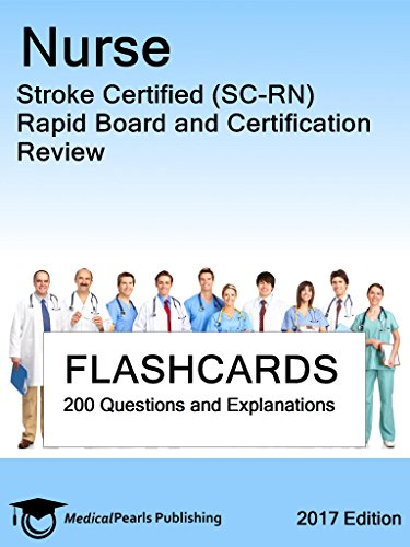 Nurse Stroke Certified (SC-RN): Rapid Board and Certification Review (English Edition)