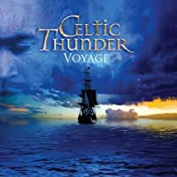 Voyage by Celtic Thunder (2012-02-28)