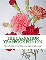 The Carnation Yearbook for 1907