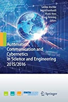 Automation, Communication and Cybernetics in Science and Engineering 2015/2016