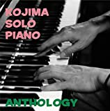 KOJIMA SOLO PIANO ANTHOLOGY