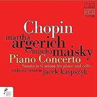 Chopin: Piano Concerto No.1 Sonata for piano and cello Op.65 by Martha Argerich & Mischa Maisky (2015-12-21)