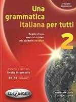 Una grammatica italiana per tutti: Una grammatica italiana per tutti 2 (edizione
