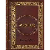 Maurice Leblanc - Arsene Lupin