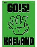 GO!5!KAELAND [DVD]/