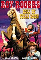 Roll on Texas Moon [DVD]