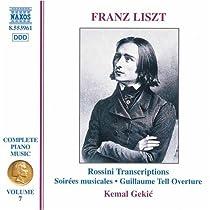 リスト:ピアノ曲全集 7 「ロッシーニによる編曲集 I(音楽の夜会, ウィリアム・テル序曲)」