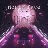 North Face [Explicit]
