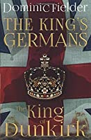 The King of Dunkirk (King's Germans)