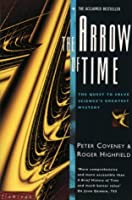 The Arrow of Time: The Quest to Solve Science's Greatest Mysteries (Flamingo S.)