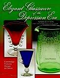 Elegant Glassware of the Depression Era: Identification and Value Guide (Elegant Glassware of the Depression Era, 9th ed)