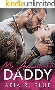 Mr. Accidental Daddy: A Secret Baby Romance (Royals Book 3) (English Edition)