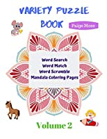 Variety Puzzle Book - Volume 2: Word Search, Word Match, Word Scramble,   Mandala Coloring Pages