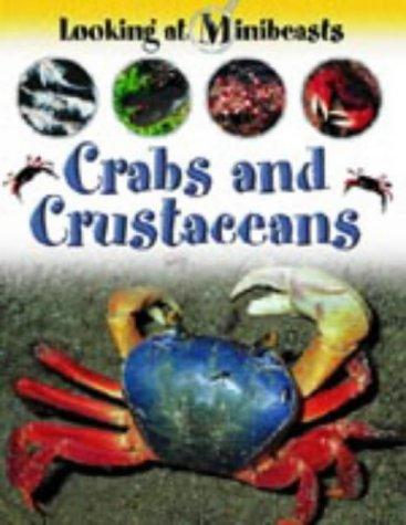 Download MINIBEASTS CRABS & CRUSTACEANS (Looking at Minibeasts) 1841388076