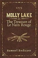 The Treasure of Le Nain Rouge: 1773 (Molly Lake)