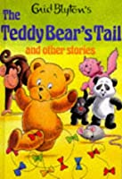 The Teddy Bear's Tail and Other Stories (Enid Blyton's Popular Rewards Series 2)