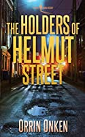 The Holders of Helmut Street: A Leopold Larson Mystery