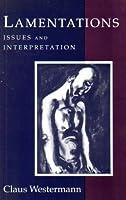 Lamentations: Issues and Interpretation
