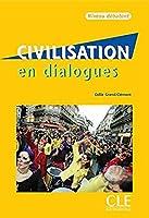 Civilisation en dialogues - Niveau d?butant - Livre + CD (French Edition) [並行輸入品]